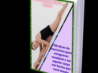 Finalmente! 100 dicas de exercícios para emagrecer saudável.